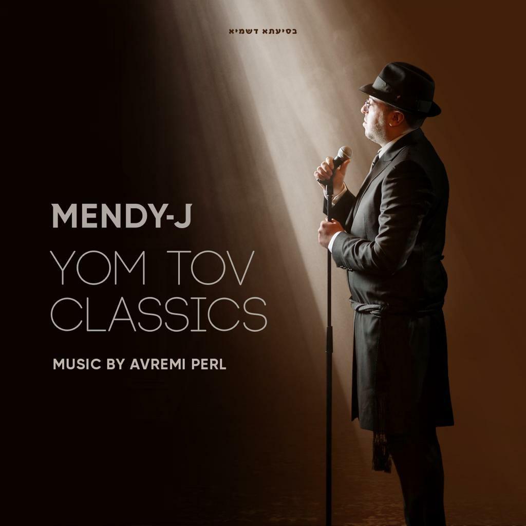 "Mendy J With A New Medley ""Yom Tov Classics"""