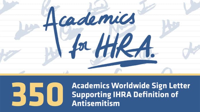 Over 350 Academics From Around The Globe Sign Letter In Support of IHRA Definition of Antisemitism